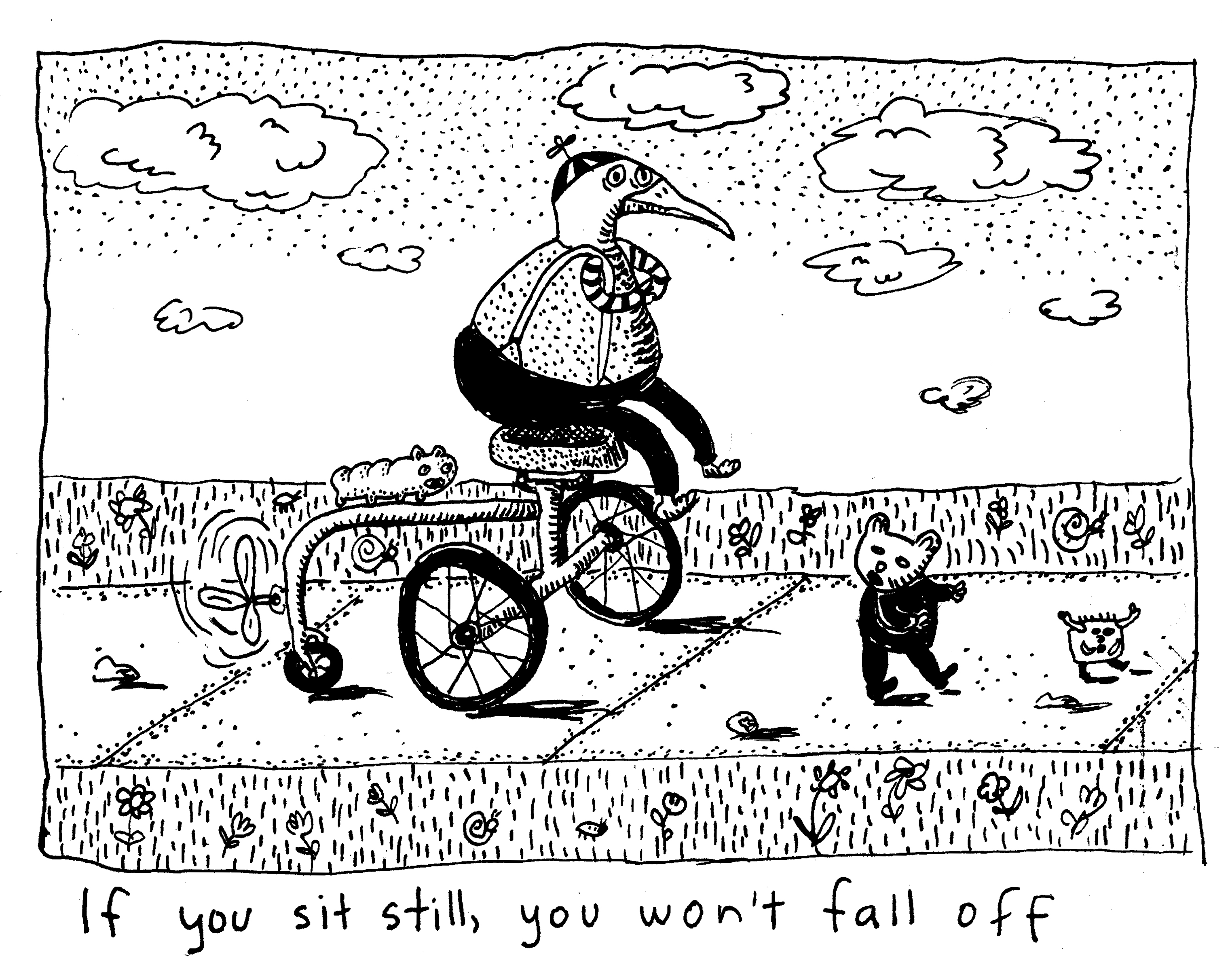 if-you-sit-still-you-wont-fall-off